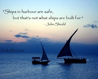 John Shedd Quote on Ships