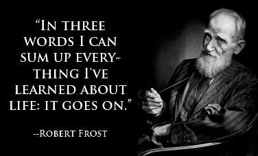 Robert Frost Quote on Life